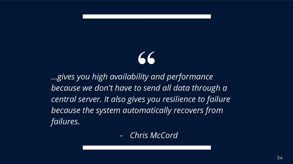 """"""" …gives you high availability and performance ..."""
