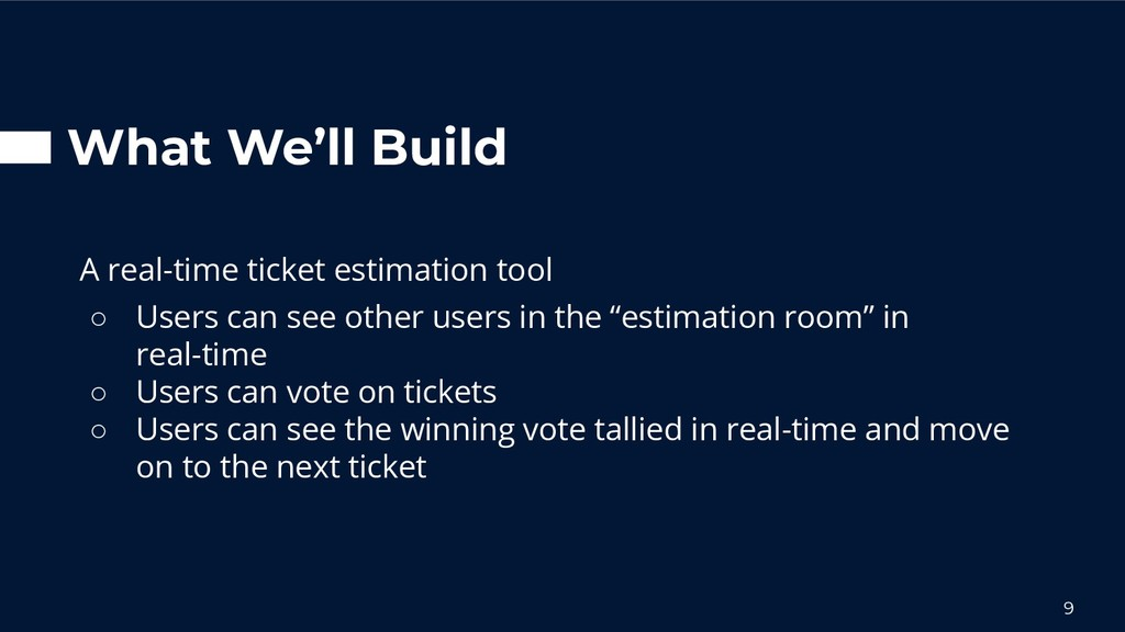 What We'll Build A real-time ticket estimation ...