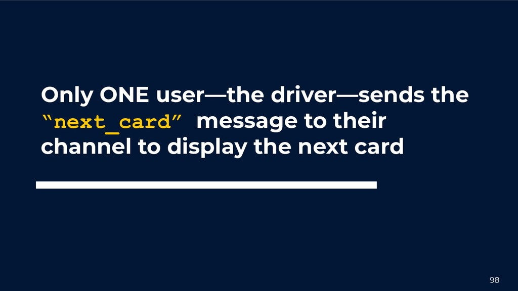 """98 Only ONE user––the driver––sends the """"next_c..."""