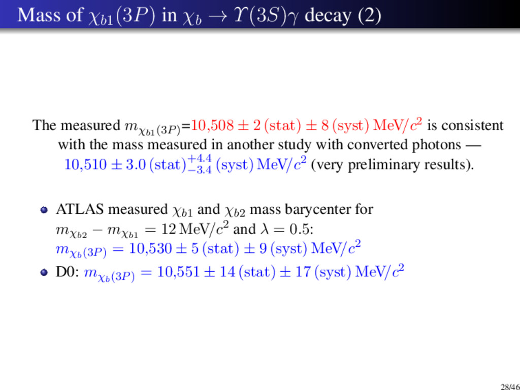 Mass of χb1 (3P) in χb → Υ(3S)γ decay (2) The m...