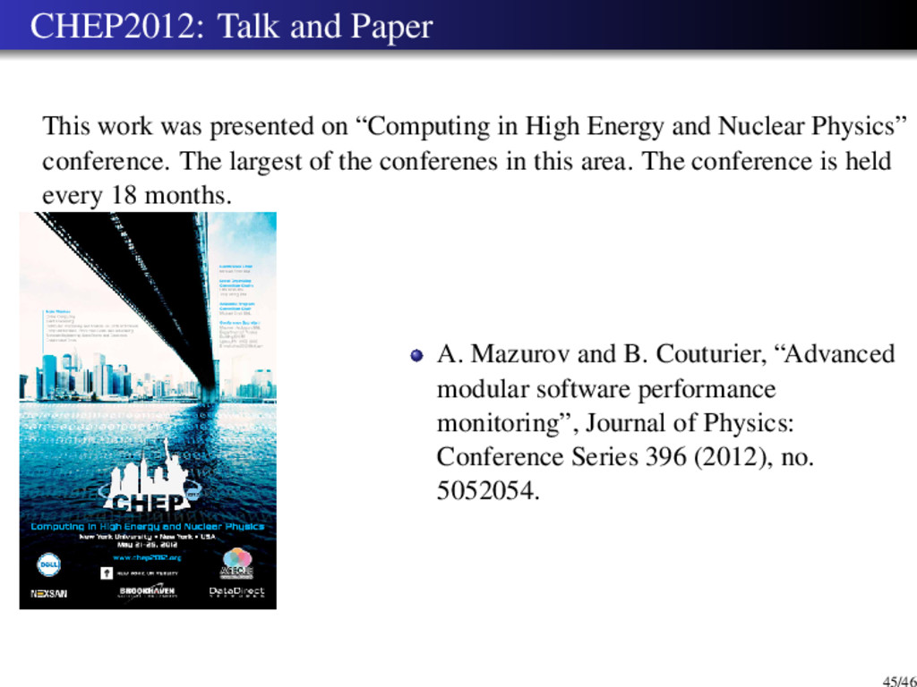 CHEP2012: Talk and Paper This work was presente...