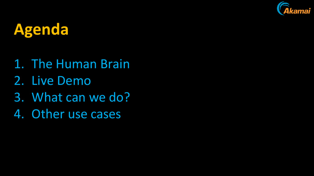 1. The Human Brain 2. Live Demo 3. What can we ...