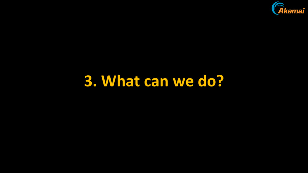 3. What can we do?