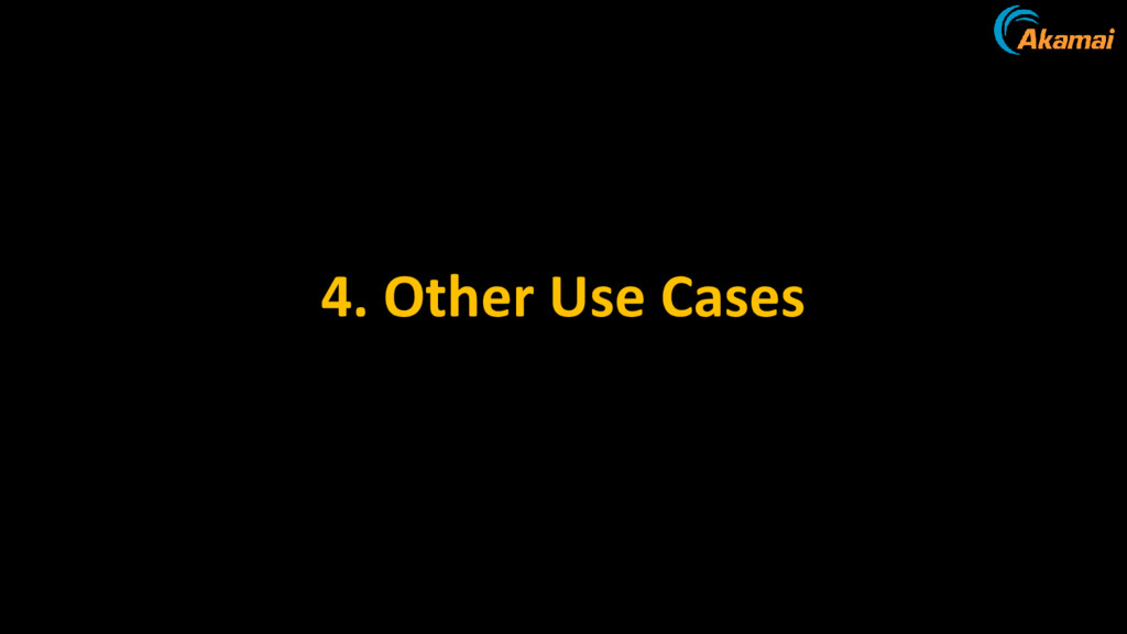 4. Other Use Cases