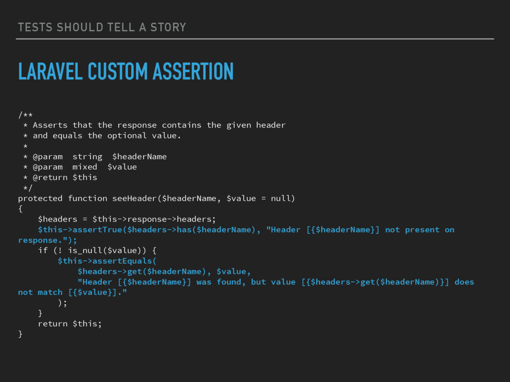 TESTS SHOULD TELL A STORY LARAVEL CUSTOM ASSERT...