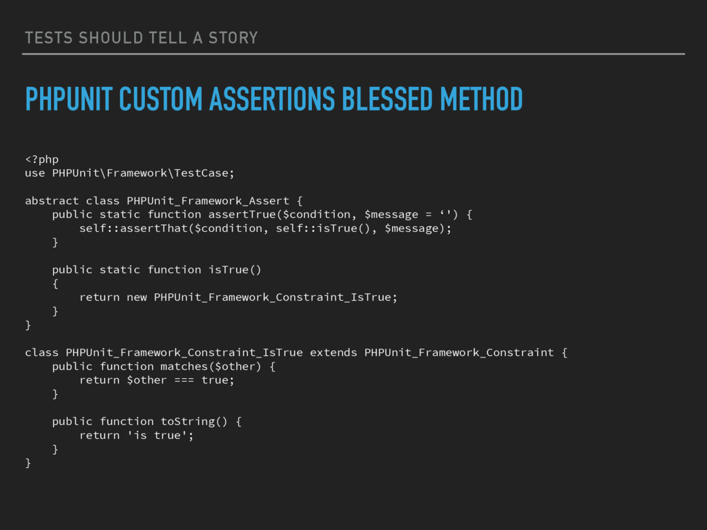TESTS SHOULD TELL A STORY PHPUNIT CUSTOM ASSERT...
