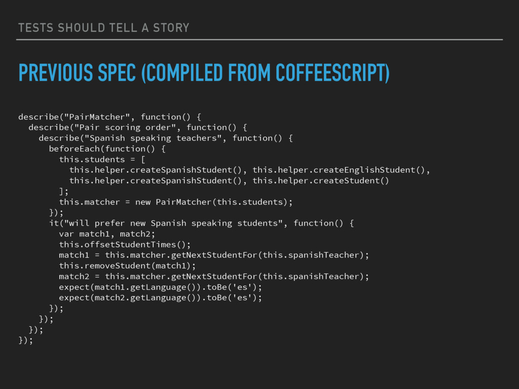 TESTS SHOULD TELL A STORY PREVIOUS SPEC (COMPIL...