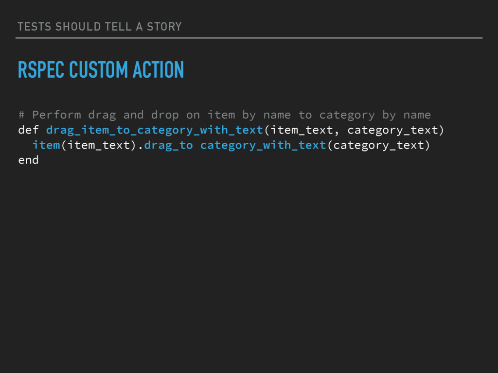 TESTS SHOULD TELL A STORY RSPEC CUSTOM ACTION #...