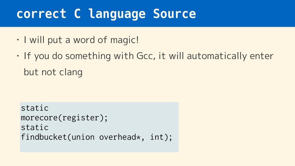 correct C language Source • I will put a word o...
