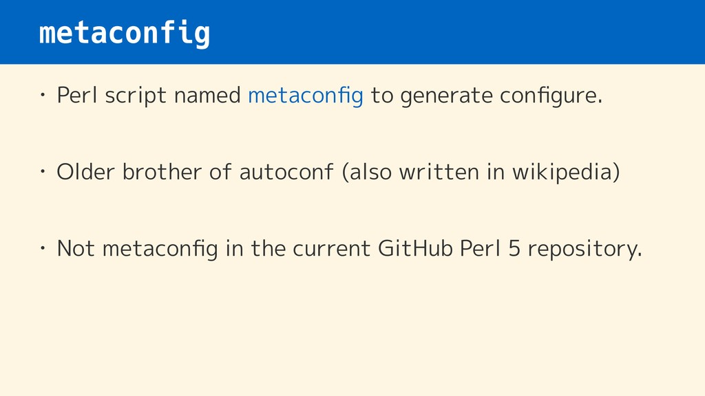 metaconfig • Perl script named metaconfig to gen...