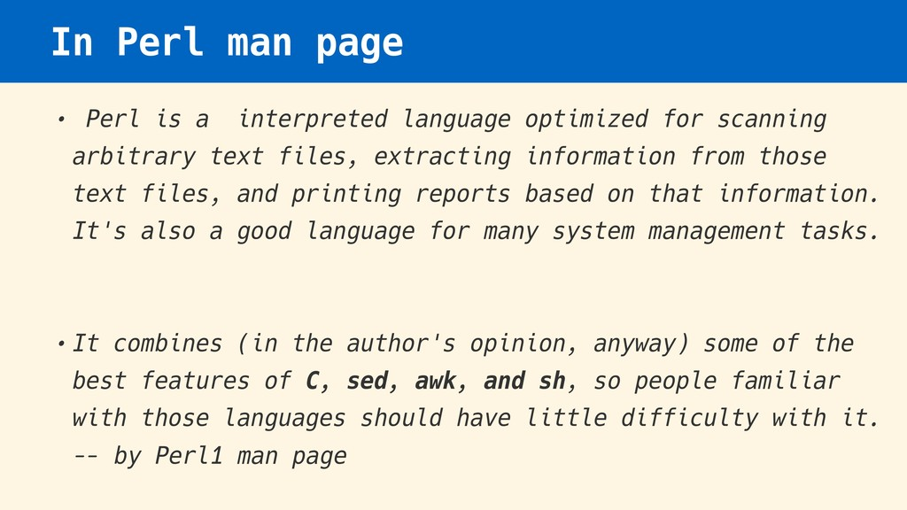 In Perl man page • Perl is a interpreted langua...