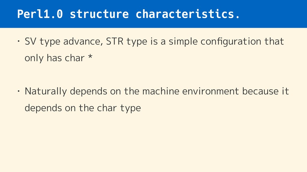 Perl1.0 structure characteristics. • SV type ad...