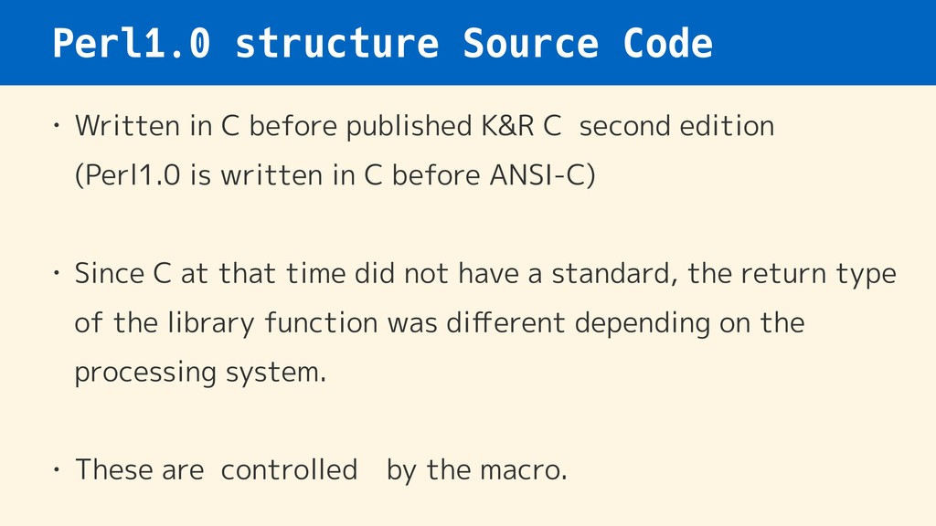Perl1.0 structure Source Code • Written in C be...