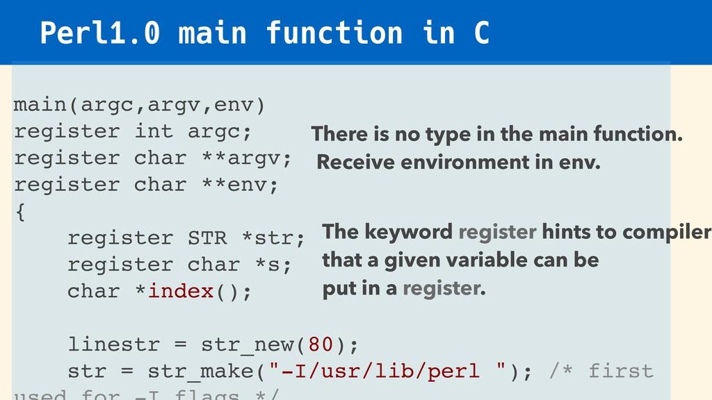 Perl1.0 main function in C main(argc,argv,env) ...