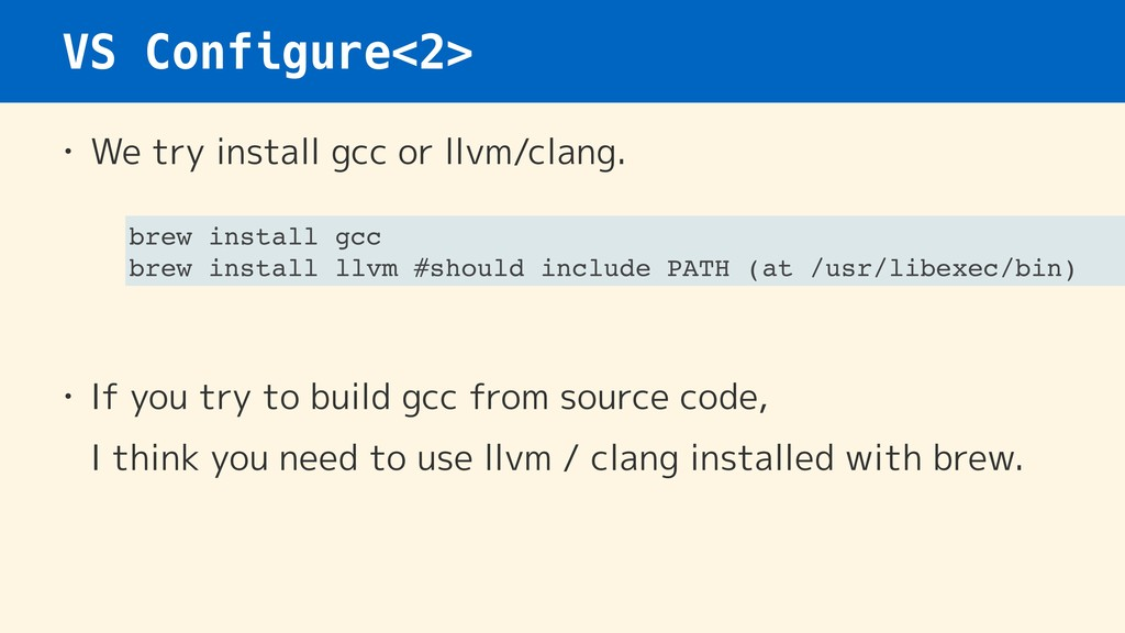VS Configure<2> • We try install gcc or llvm/cl...