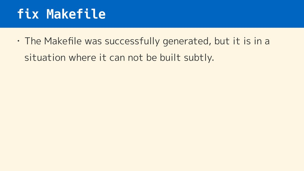 fix Makefile • The Makefile was successfully gen...
