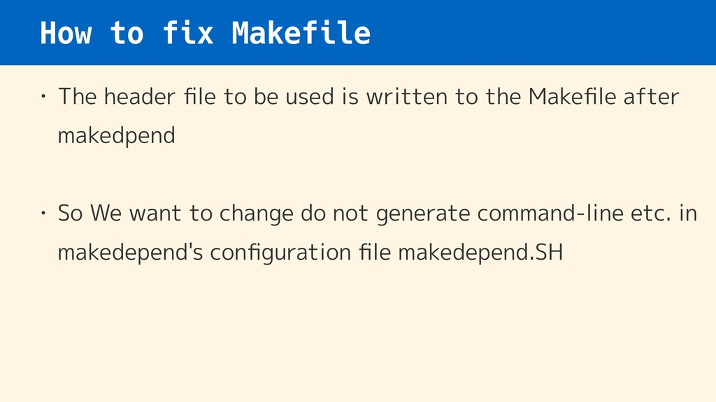 How to fix Makefile • The header file to be used...