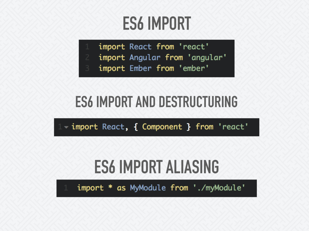 ES6 IMPORT ES6 IMPORT AND DESTRUCTURING ES6 IMP...