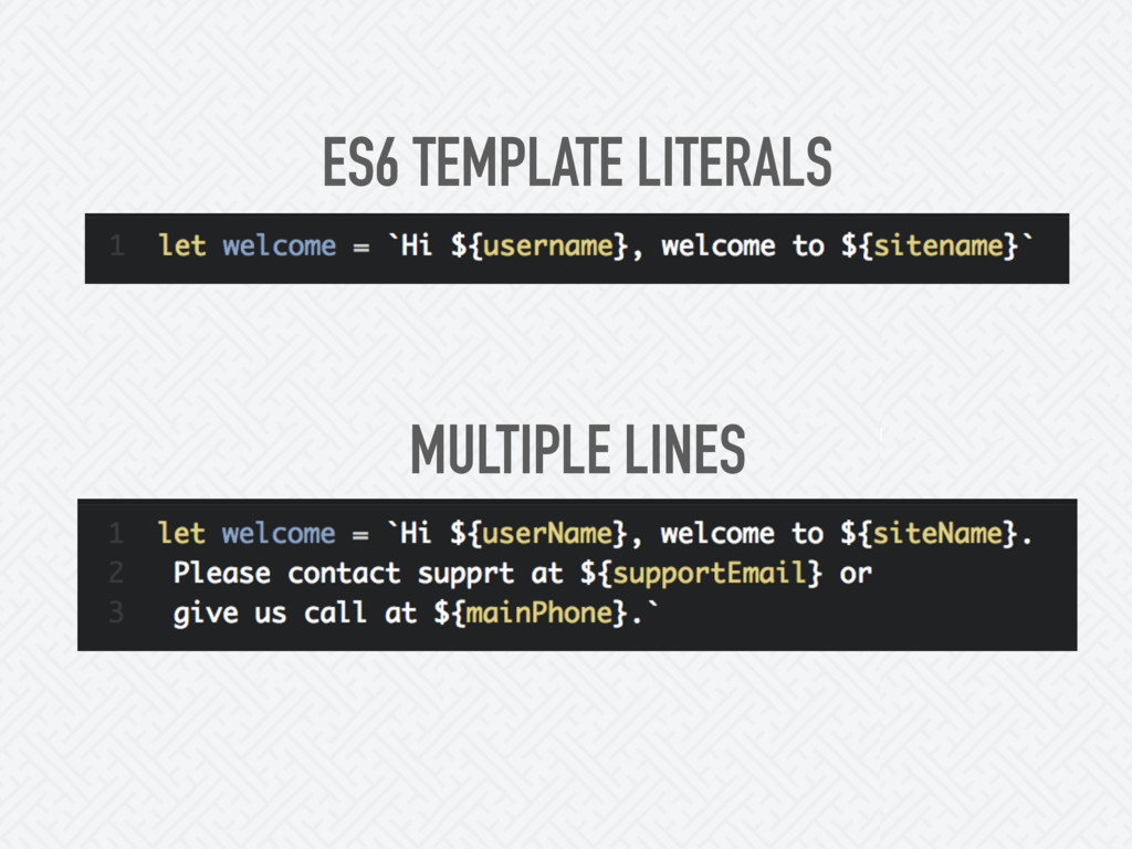 ES6 TEMPLATE LITERALS MULTIPLE LINES