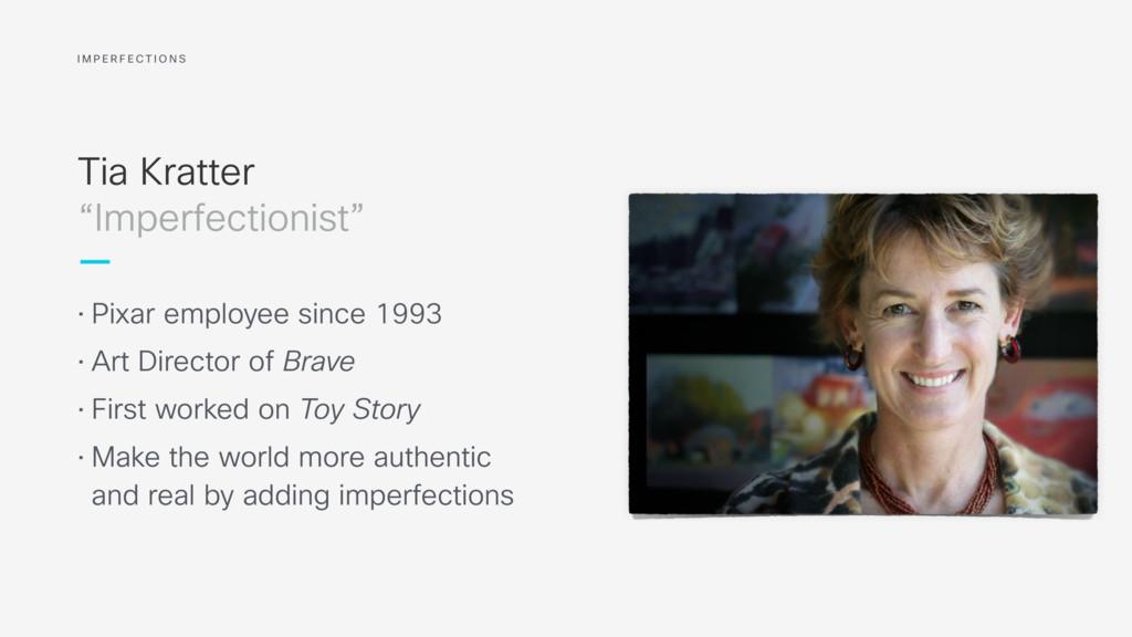 Tia Kratter • Pixar employee since 1993 • Art D...