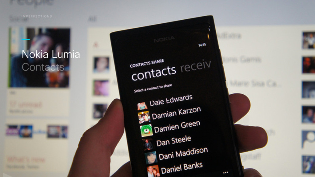 Nokia Lumia Contacts I M P E R F E C T I O N S