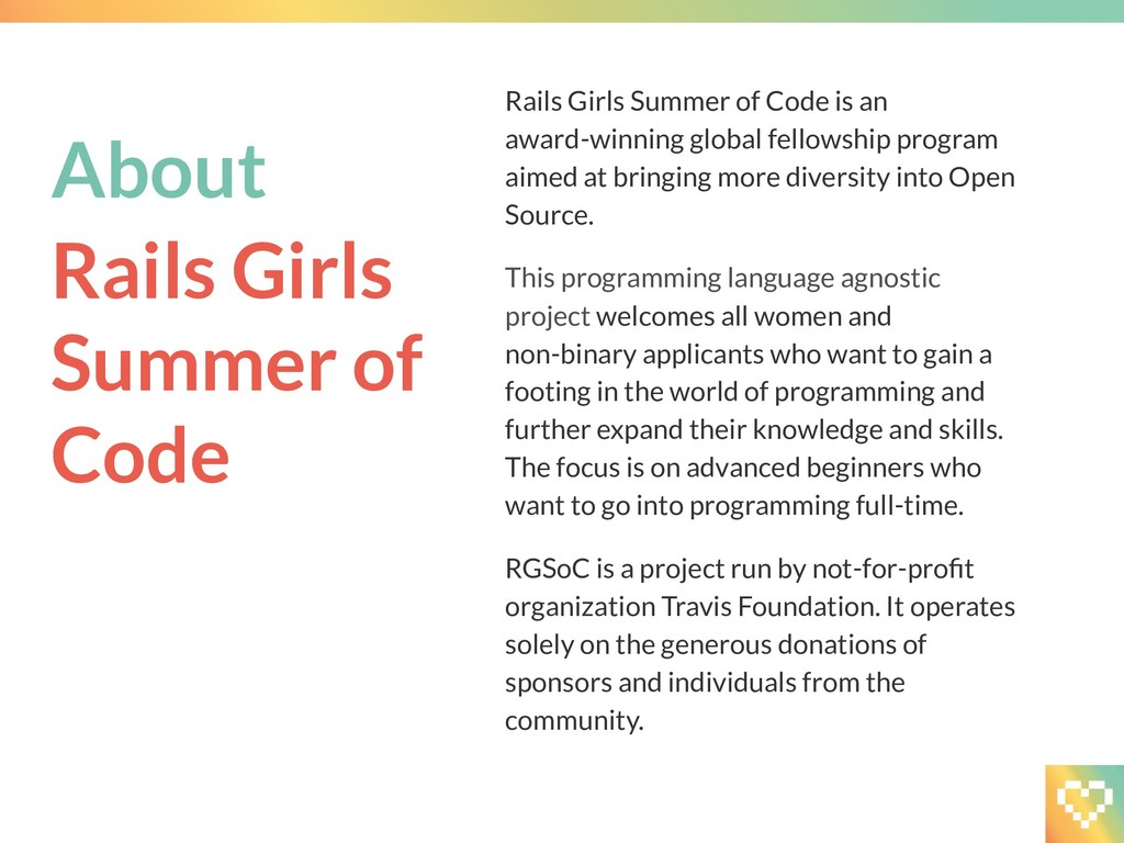 Rails Girls Summer of Code is an award-winning ...
