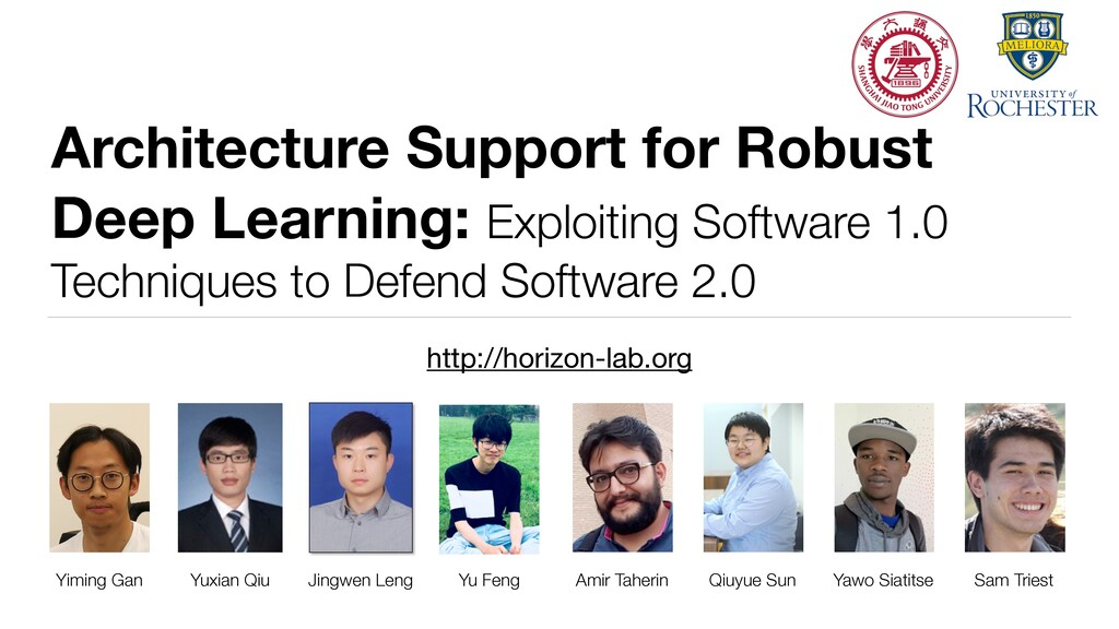 Architecture Support for Robust Deep Learning: ...