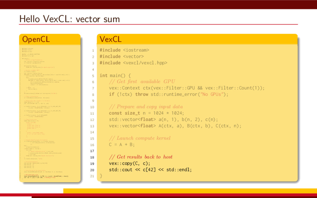 Hello VexCL: vector sum OpenCL 1 #include <iost...