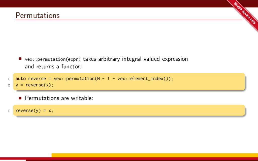 Permutations Single device only vex::permutatio...