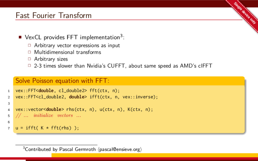 Fast Fourier Transform Single device only VexCL...