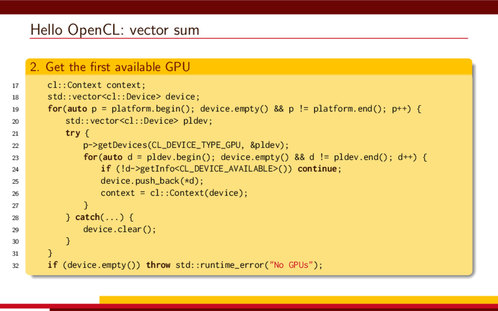 Hello OpenCL: vector sum 2. Get the first availa...