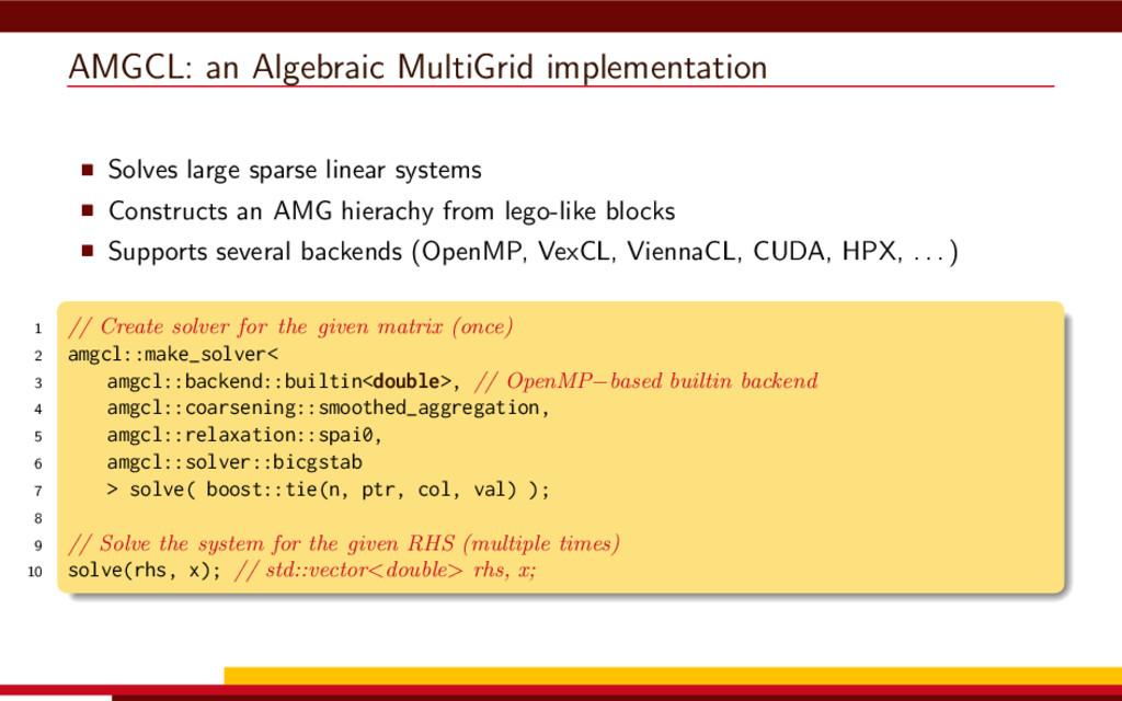 AMGCL: an Algebraic MultiGrid implementation So...