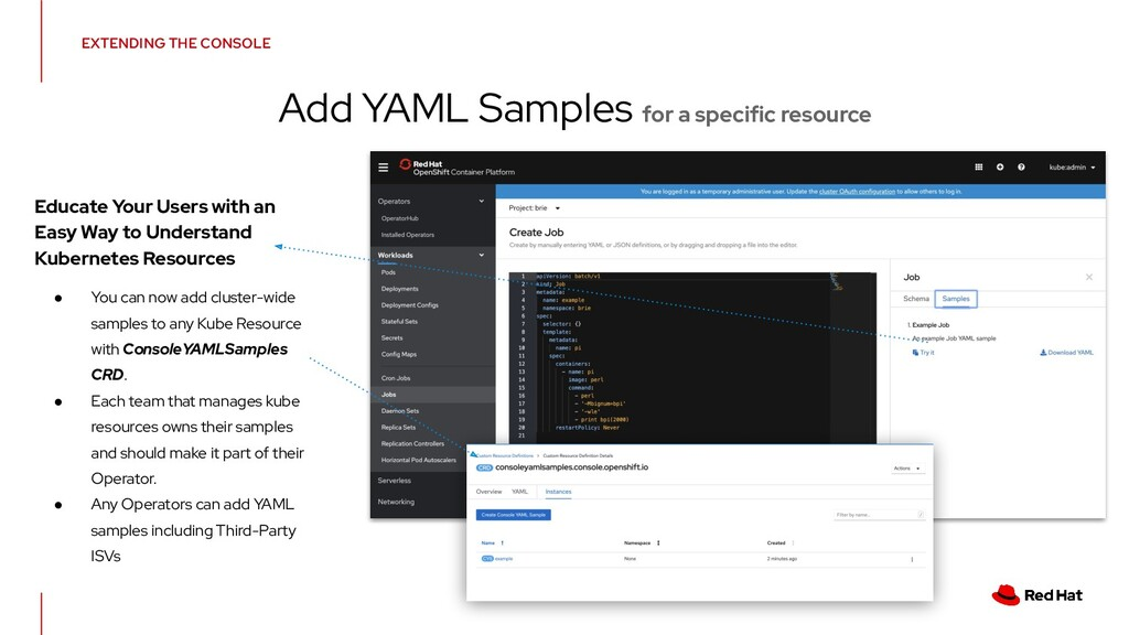 EXTENDING THE CONSOLE Add YAML Samples for a sp...