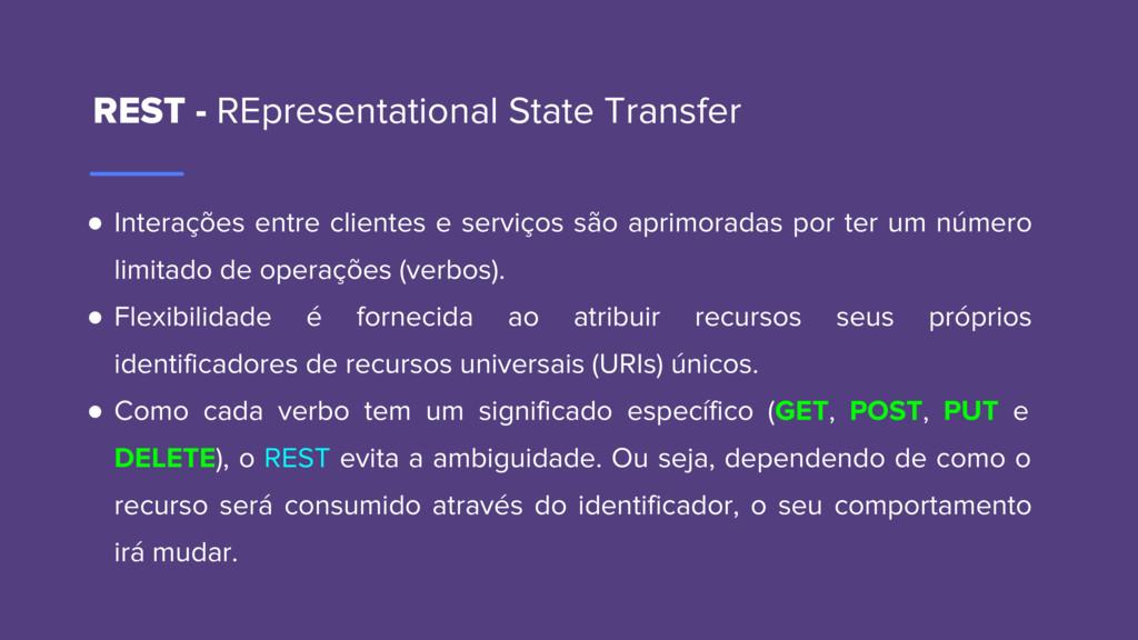 REST - REpresentational State Transfer ● Intera...