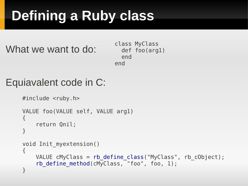 Defining a Ruby class #include <ruby.h> VALUE f...