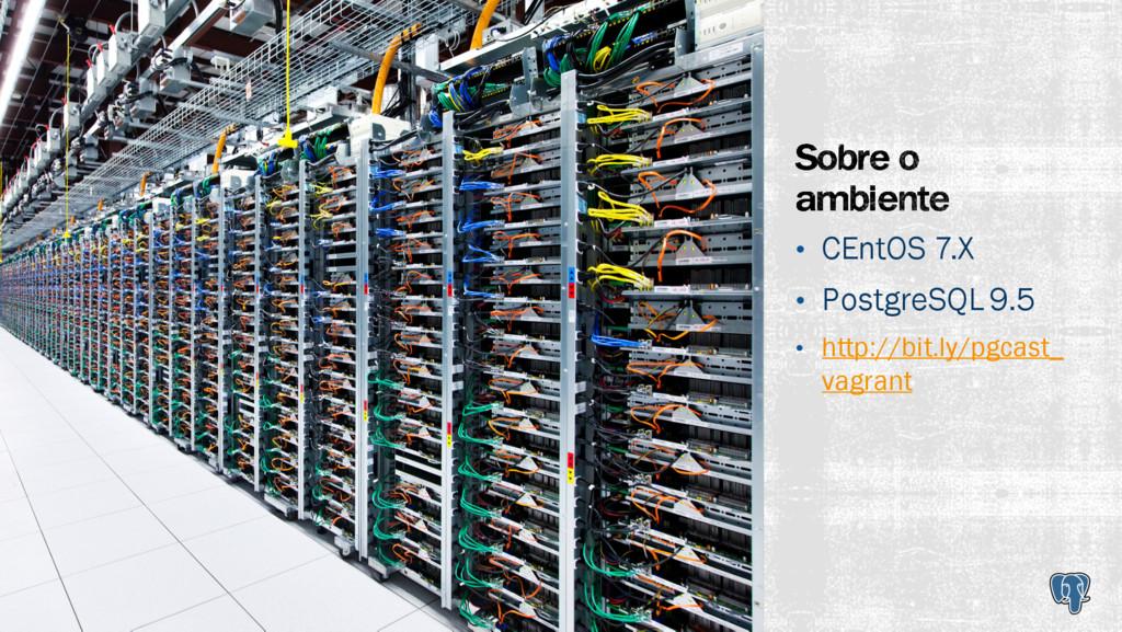 • CEntOS 7.X • PostgreSQL 9.5 • http://bit.ly/p...