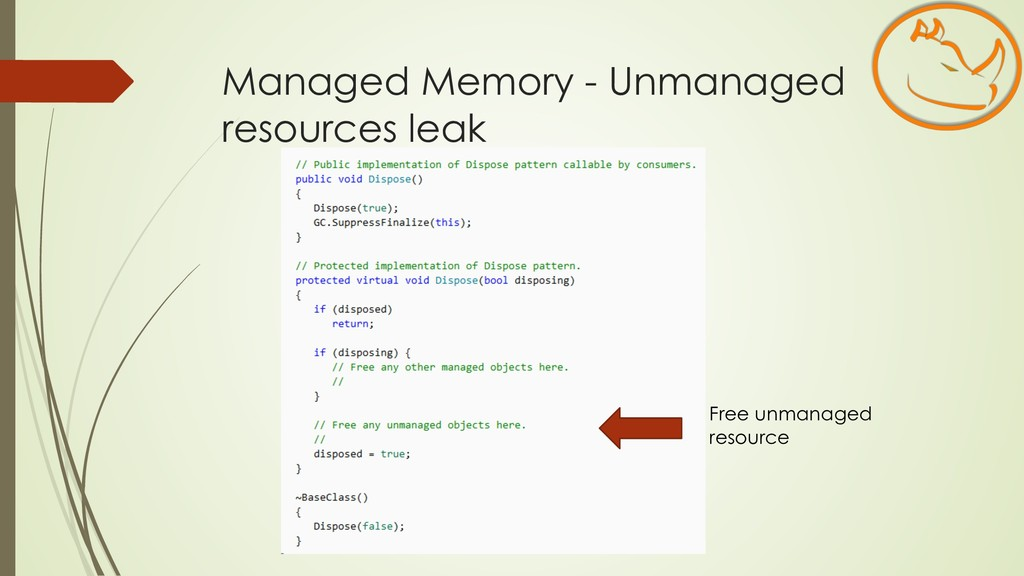 Managed Memory - Unmanaged resources leak Free ...