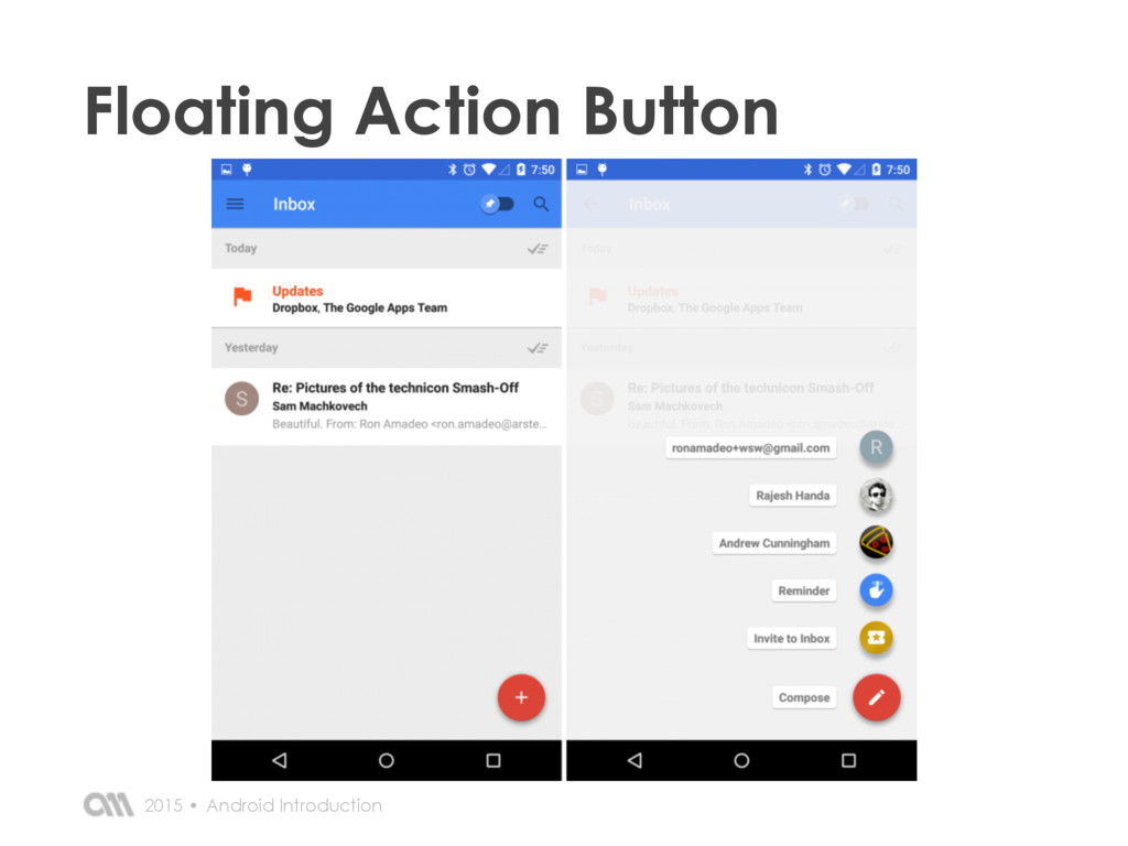 Android Introduction 2015 • Floating Action But...