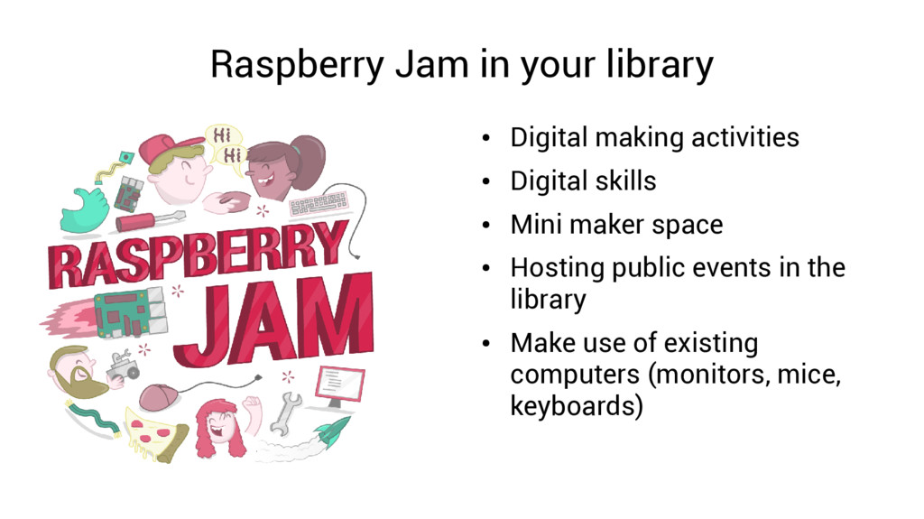 Raspberry Jam in your library ● Digital making ...