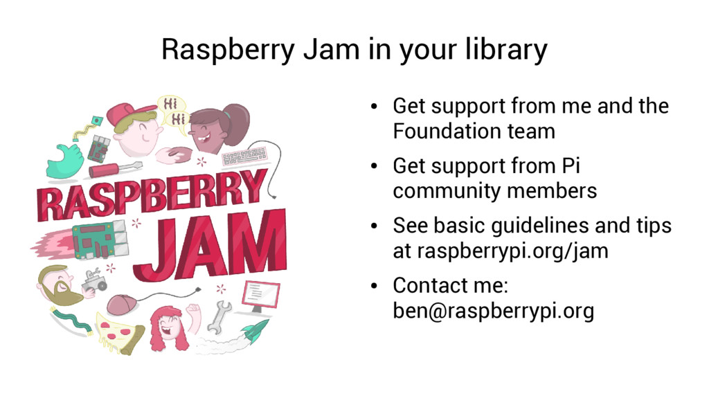 Raspberry Jam in your library ● Get support fro...