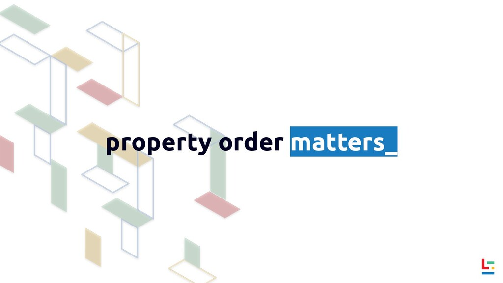 property order matters_