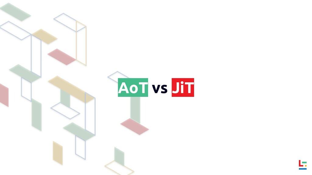 AoT vs JiT