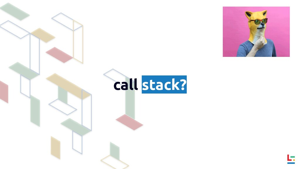 call stack?