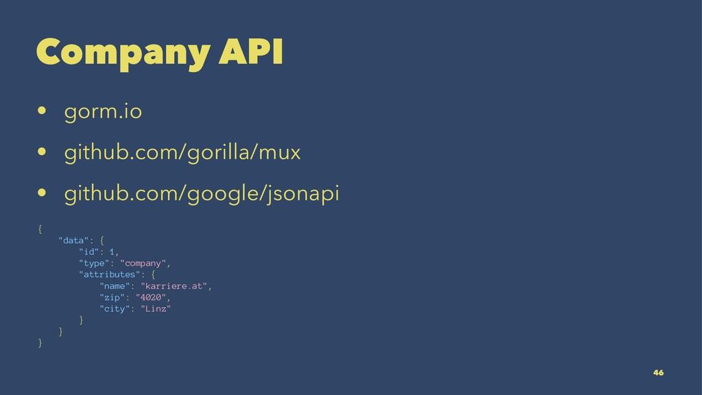Company API • gorm.io • github.com/gorilla/mux ...