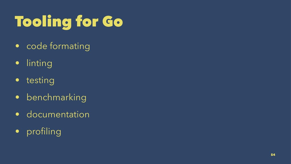 Tooling for Go • code formating • linting • tes...