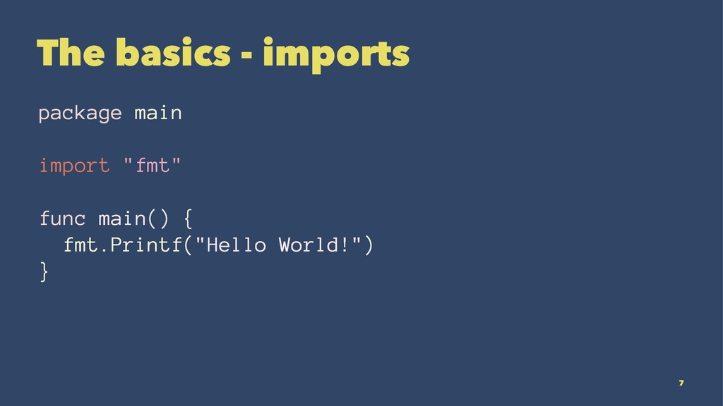 """The basics - imports package main import """"fmt"""" ..."""