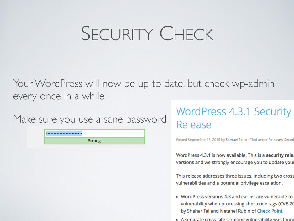 SECURITY CHECK Your WordPress will now be up to...