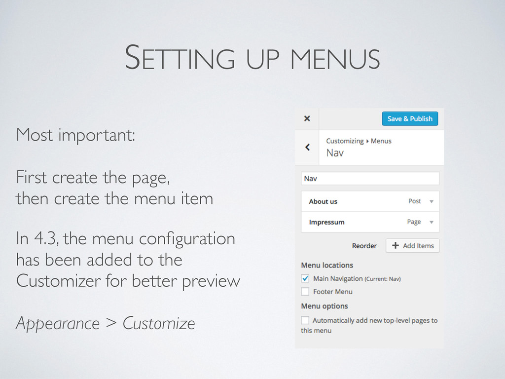 SETTING UP MENUS Most important:  First creat...