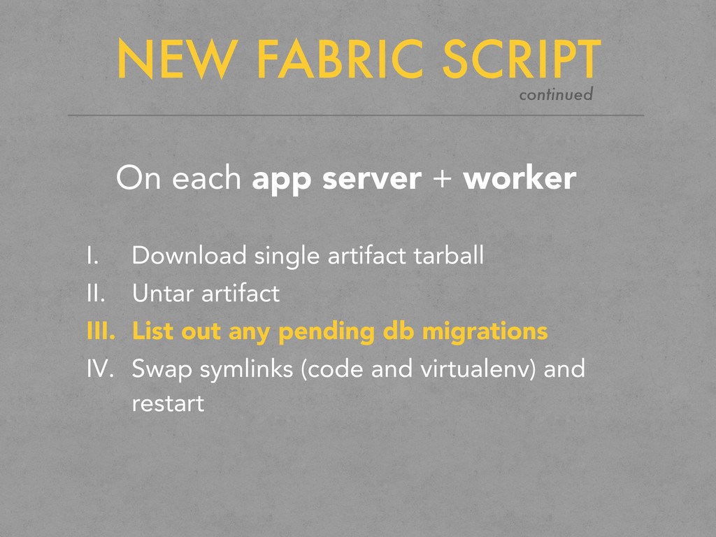 NEW FABRIC SCRIPT On each app server + worker I...