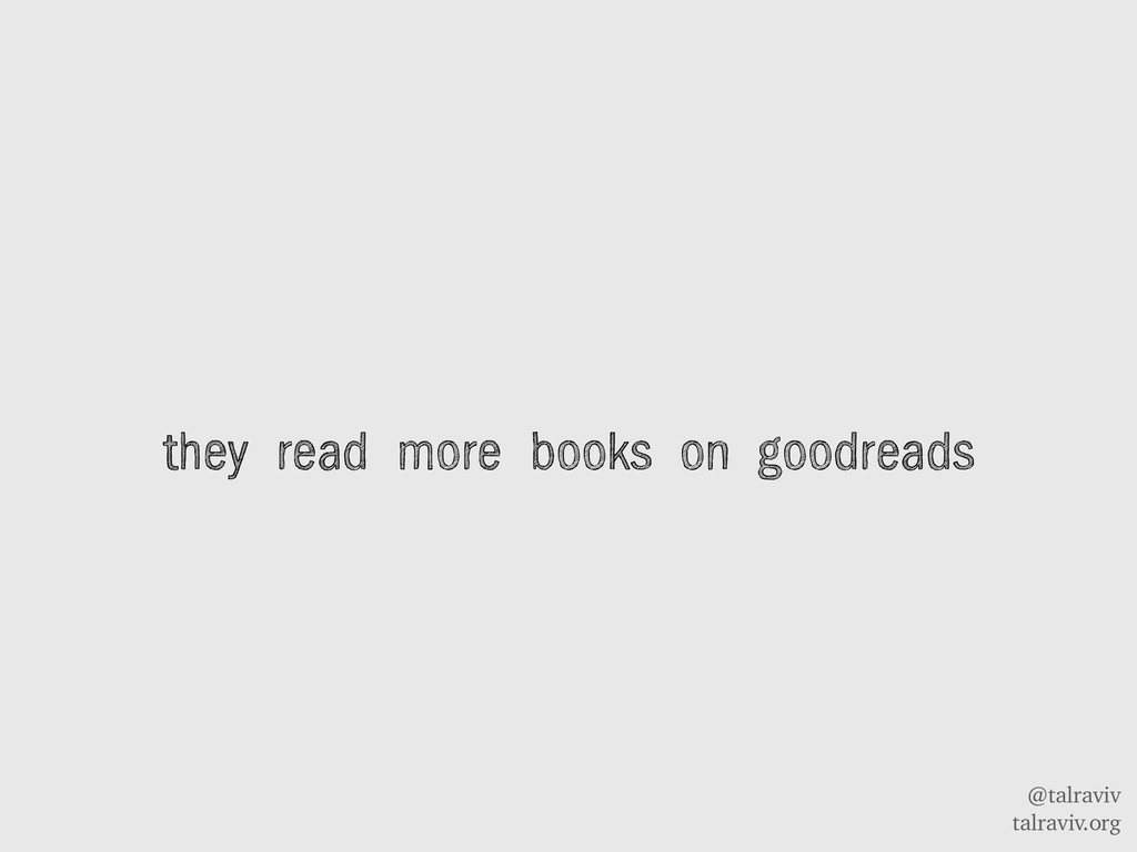 @talraviv talraviv.org they read more books on ...